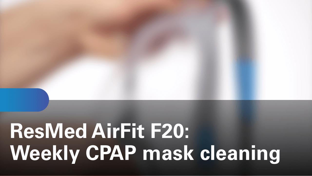 sleep-apnea-airfit-f20-weekly-cpap-mask-cleaning