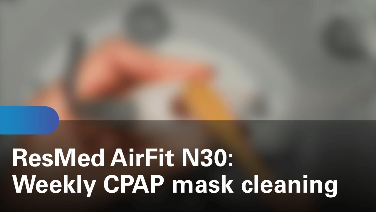 sleep-apnea-airfit-n30-weekly-cpap-mask-cleaning